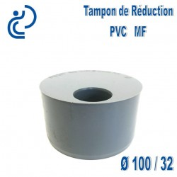 TAMPON DE REDUCTION PVC 100X32 MF