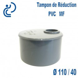 TAMPON DE REDUCTION PVC 110X40 MF