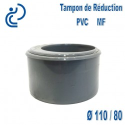 TAMPON DE REDUCTION PVC MF 110 80