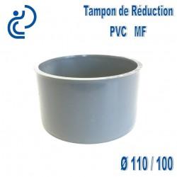 TAMPON DE REDUCTION PVC 110X100 MF