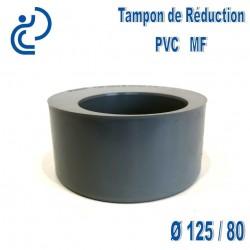 TAMPON DE REDUCTION PVC 125X80 MF