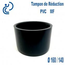 TAMPON DE REDUCTION PVC 160X140 MF