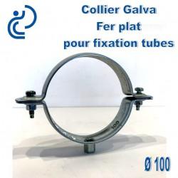 Collier Galva Fer Plat D100 pour fixation de canalisations