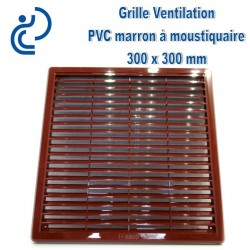 Grille de Ventilation Carrée PVC Marron 30x30 à moustiquaire