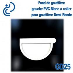 FOND DE GOUTTIERE GAUCHE EN PVC BLANC POUR GD25