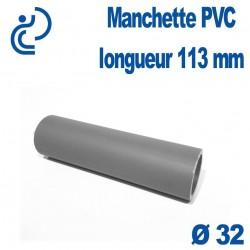 Manchette PVC longueur 113 mm Diamètre 32