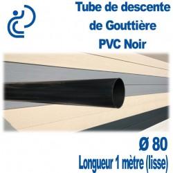 TUBE DESCENTE GOUTTIERE PVC D80 NOIR longueur de 1ml (lisse)