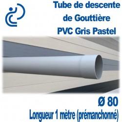 TUBE DESCENTE GOUTTIERE PVC D80 GRIS PASTEL
