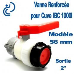 """VANNE POUR CUVE 1000L B56MM 2"""""""