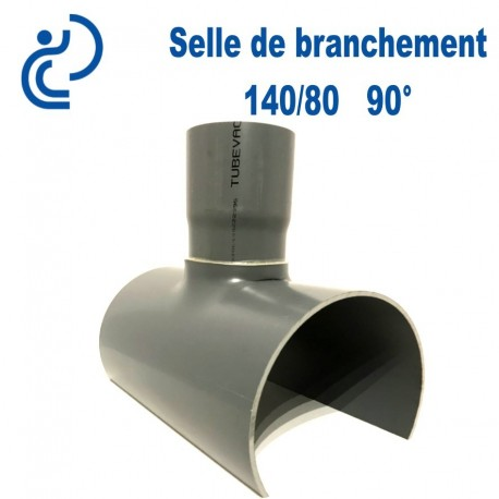 Selle de Branchement 140x80 à 90° PVC à coller