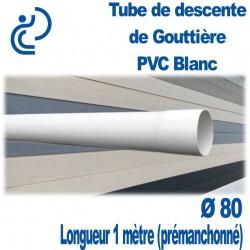 TUBE DESCENTE GOUTTIERE PVC D80 BLANC en longueur de 1ml (prémanchonné)