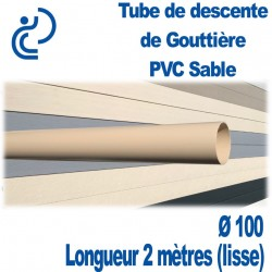 TUBE DESCENTE GOUTTIERE PVC D100 SABLE en longueur de 2ml (lisse)