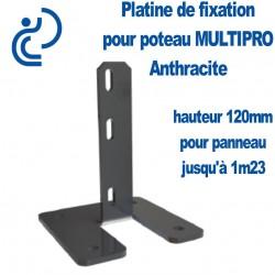 Platine de fixation pour Poteau MULTIPRO Anthracite Hauteur 120mm