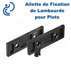 AILETTES POUR PLOTS FIXATION LAMBOURDES