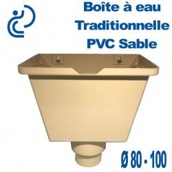 BOITE A EAU PVC UNIVERSELLE SABLE 80/100