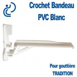 Crochet bandeau en PVC blanc pour gouttière tradition