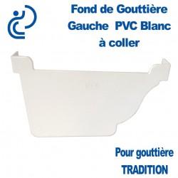FOND DE GOUTTIERE GAUCHE A COLLER EN PVC BLANC POUR GOUTTIERE TRADITION