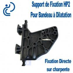 Support de Fixation HP2 pour Bandeau à Dilatation