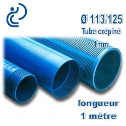 Tube Forage PVC 113/125 crépiné 1mm A visser longueur 1ml