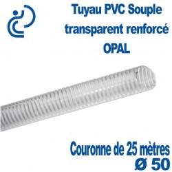 Tuyau PVC Souple Renforcé Transparent Ø50 OPAL en couronne de 25 mètres
