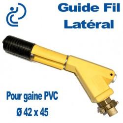 Guide Fil Latéral pour Gaine Ø 42x45