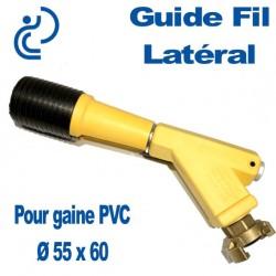 Guide Fil Latéral pour Gaine Ø 55x60