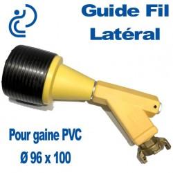 Guide Fil Latéral pour Gaine Ø 96x100