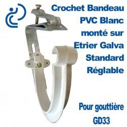 Crochet Bandeau PVC Blanc GD33 Monté sur Etrier Galva Standard Réglable