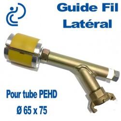 Guide Fil Latéral pour Tube PEHD Ø 65x75