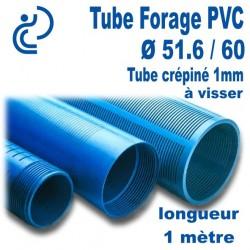 Tube Forage PVC 51.6/60 crépiné 1mm A visser longueur 1ml