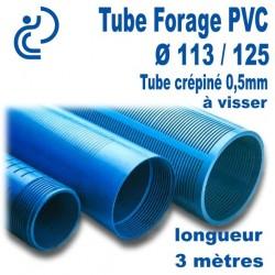 Tube Forage PVC 113/125 crépiné 0.5 A visser longueur 3ml