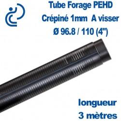 """Tube Forage PEHD 96.8x110 (4"""") Crépiné 1mm longueur de 3ml"""
