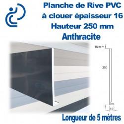 Planche de Rive à Clouer PVC ANTHRACITE H250 en L Ep 16mm longueur de 5ml
