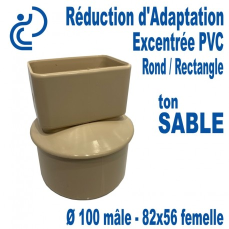 Réduction d'Adaptation Excentrée PVC Sable Ø100-82X56 (Rond M/Rectangle F)