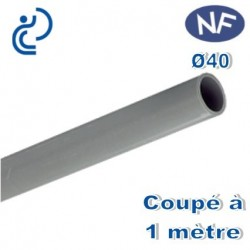 TUBE PVC NF E + NF ME D40 coupé en 1ml