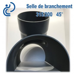 Selle de Branchement 315x200 à 45° PVC à coller
