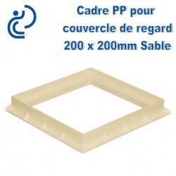 CADRE PP POUR COUVERCLE DE REGARD 20X20 SABLE