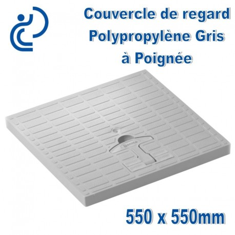 COUVERCLE DE SOL PP A Poignée gris 55x55