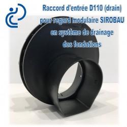 Raccord d'entrée SIROBAU pour tube drain D110 cunette plate